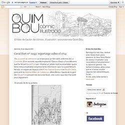 Quim Bou: Caval Fort nº 1243: reportatge sobre el 1714