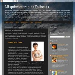 Mi quimioterapia (Folfox 4): La historia de Daniela Bascopé