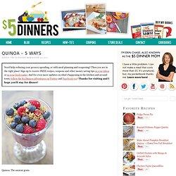 Quinoa - 5 Ways