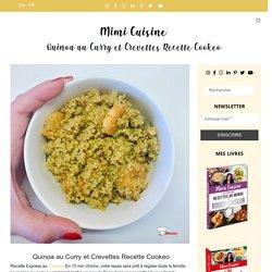 Quinoa au Curry et Crevettes Recette Cookeo