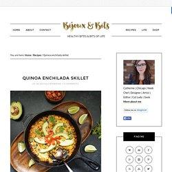 Quinoa enchilada skillet – Bijoux & Bits
