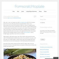 Chile and Corn Quinoa | fromscratchtoplate