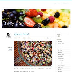 Quinoa Salad – Tracy Carolyn