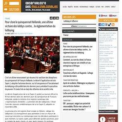 Pour clore le quinquennat Hollande, une ultime victoire des lobbys contre... la réglementation du lobbying