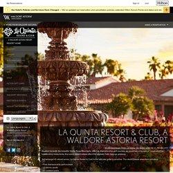 La Quinta Resort, A Waldorf Astoria in Palm Springs