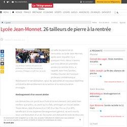 Quintin - Lycée Jean-Monnet. 26 tailleurs de pierre à la rentrée