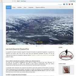 quinuituq: Les Inuit d'avant et d'aujourd'hui
