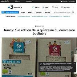 Nancy: 19e édition de la quinzaine du commerce équitable