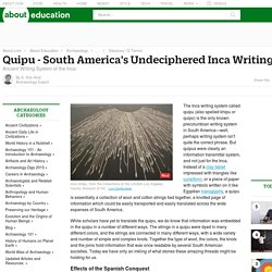 Quipu - Ancient Writing System of the Incas