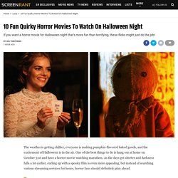 10 Fun Quirky Horror Movies To Watch On Halloween Night