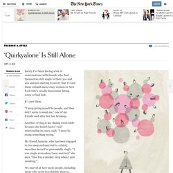 'Quirkyalone' Is Still Alone
