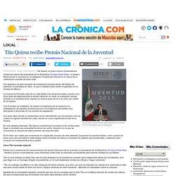 Tito Quiroz recibe Premio Nacional de la Juventud