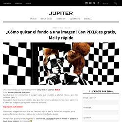 ¿Cómo quitar el fondo a una imagen? Con PIXLR es gratis, fácil y rápido ‹ Virtual & Digital