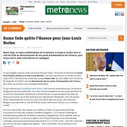 Rama Yade quitte l'Unesco pour Jean-Louis Borloo