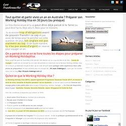 Tout quitter et partir vivre un an en Australie ? Préparer son Working Holiday Visa en 30 Jours (ou presque)