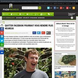 Quitter Facebook pourrait vous rendre plus heureux