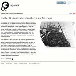 Expo en ligne - Quitter l'Europe: une nouvelle vie en Amérique