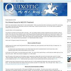 My M.E. Blog: Far Infrared Sauna for ME/CFS Treatment