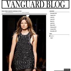 Vanguard Blog - Breaking Down Cutting Edge Fashion, Art, and Design
