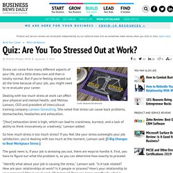 Quiz: Are You Too Stressed Out at Work?