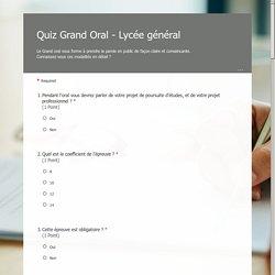Quiz Grand Oral - Lycée général