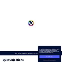 Quiz Objections