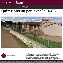Quiz: rions un peu avec la DGSE