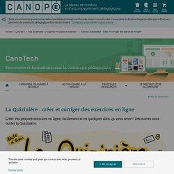 La Quizinière : créer et corriger des exercices en ligne - CanoTech