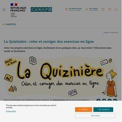 La Quizinière : créer et corriger des exercices en ligne - CanoTech - Réseau Canopé