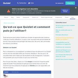 Qu'est-ce que Quizlet et comment puis-je l'utiliser?