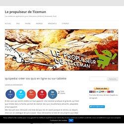 quizpedia: créer vos quiz en ligne ou sur tablette