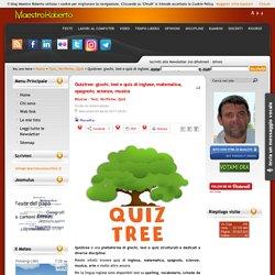Quiztree: giochi, test e quiz di inglese, matematica, spagnolo, scienze, musica