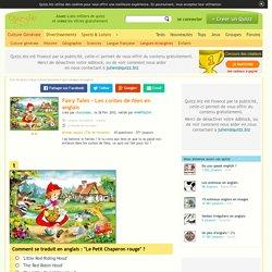 Quizz Fairy Tales - Les contes de fées en anglais - Quiz Anglais