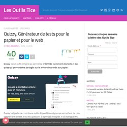 Quizzy. Générateur de tests pour le papier et pour le web (outilstice.com)