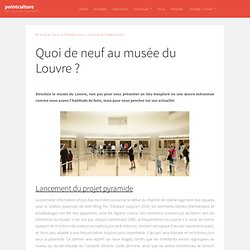 Quoi de neuf au musée du Louvre ?