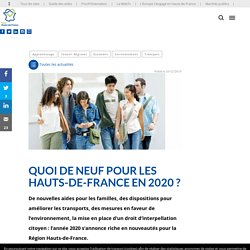 Quoi de neuf pour les Hauts-de-France en 2020 ? - Région Hauts-de-France