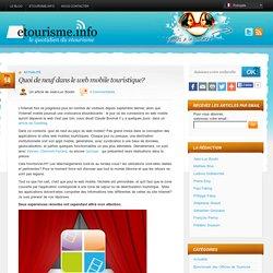 Quoi de neuf dans le web mobile touristique?
