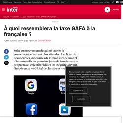 À quoi ressemblera la taxe GAFA à la française?