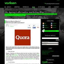 Quora Quora Quora !