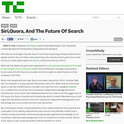 Siri,Quora, And The Future Of Search