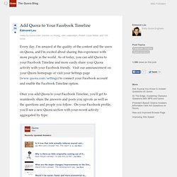 Add Quora to Your Facebook Timeline Every day,...