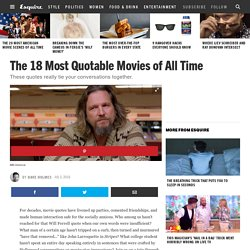 Most Quotable Movies of All Time — Watch the Best Movie Quotes Ever