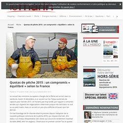 Quotas de pêche 2015 : un compromis « équilibré » selon la France