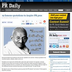 19 famous quotations to inspire PR pros | Articles