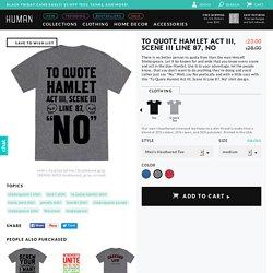 To Quote Hamlet Act III, Scene iii Line 87, No