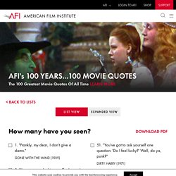 's 100 YEARS…100 MOVIE QUOTES