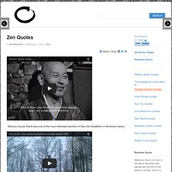 Zen Quotes - a collection of Quotes from Zen Teachers