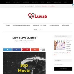 Movie Love Quotes: 100 Romantic Quotes From Famous Movies