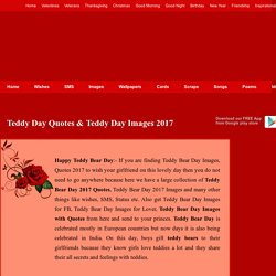 Teddy Bear Day 2017 Quotes Wishes, Teddy Day Images Wallpapers