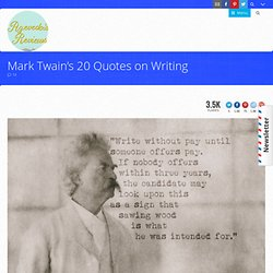 Mark Twain's 20 Quotes on Writing